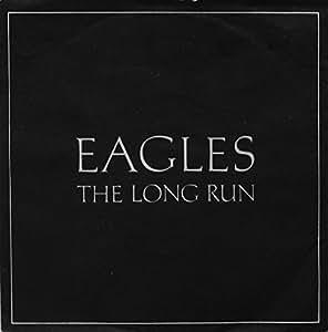 EAGLES / THE LONG RUN