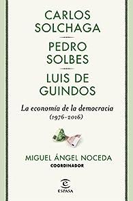 La economía de la democracia par Miguel Ángel Noceda