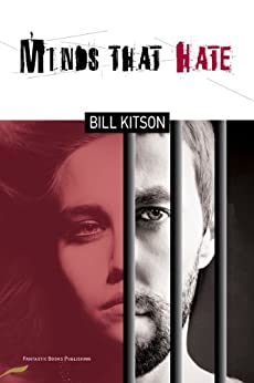 Minds That Hate by [Kitson, Bill]
