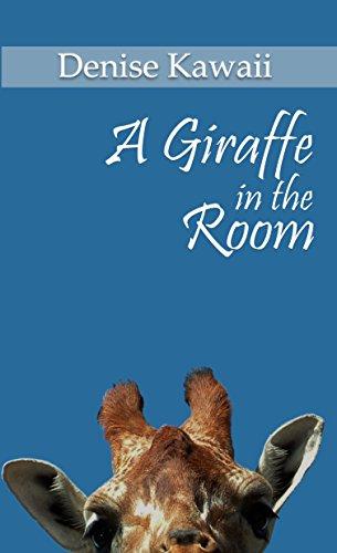 A Giraffe in the Room (English Edition)