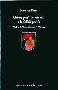 Chistes para desorientar a la policía / poesía par Nicanor Parra