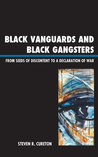 black-vanguards-and-black-gangsters-from-seeds-of-discontent-to-a-declaration-of-war