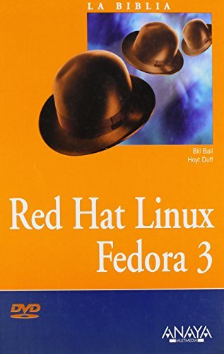 Red Hat Linux Fedora 3 (La Biblia De / the Bible of) by Bill Ball (2005-09-30)