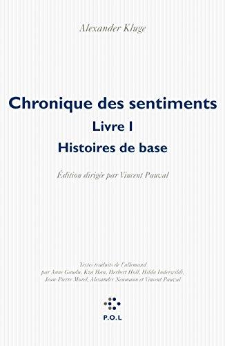 Chronique des sentiments: Histoires de base