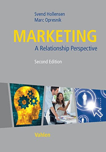 Marketing: A Relationship Perspective (English Edition)