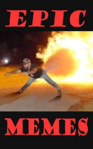 Memes: Epic Memes : Memes Funniest (English Edition)