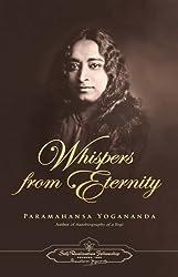 Whispers from Eternity by Paramahansa Yogananda (1986-06-02)