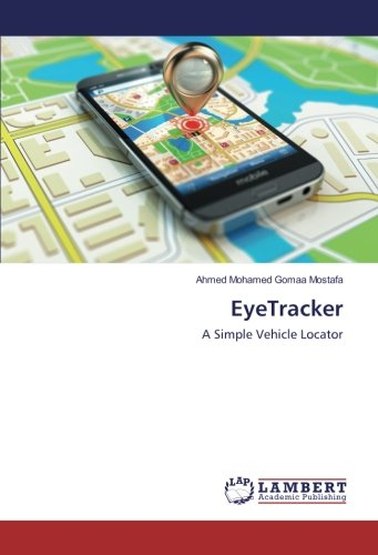 EyeTracker: A Simple Vehicle Locator