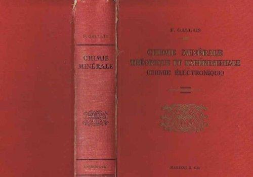 Chimie minérale théorique et expérimentale - Chimie électronique - préface du professeur P. Pascal