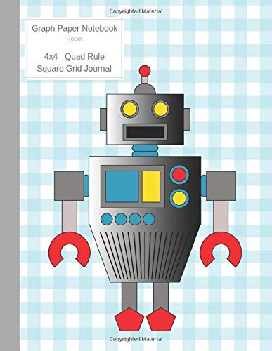 Graph Paper Notebook Robot: Large Quad Rule 4x4 Square Grid Journal (Graph Paper 4x4 Book, Band 3) -