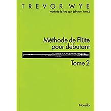 Methode De Flute Pour Debutant: Tome 2