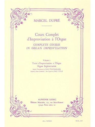 COURS COMPLET D'IMPROVISATION A L'ORGUE/VOL 2/EDITION FRANCAISE par DUPRE