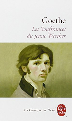 Les souffrances du jeune Werther par Johann Wolfgang von  Goethe