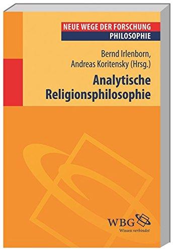 Analytische Religionsphilosophie (Neue Wege der Forschung)