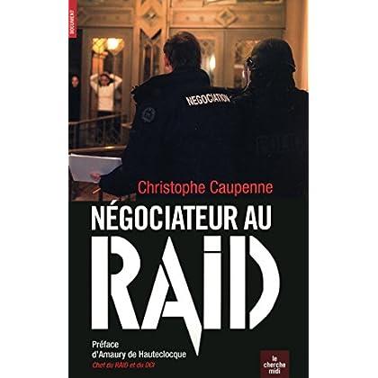 Négociateur au Raid (Documents)