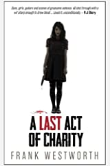 A Last Act of Charity Paperback