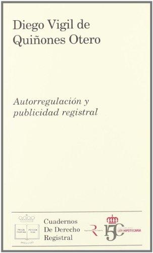 Autorregulacion y publicidad registral