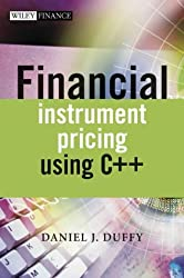 Financial Instrument Pricing Using C++ by Daniel J. Duffy (2004-06-29)