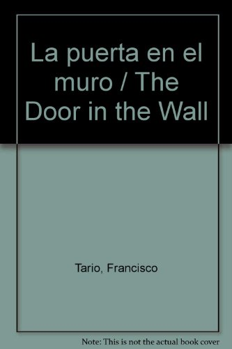 La puerta en el muro/The Door in the Wall