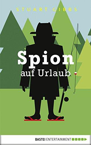 Spion auf Urlaub (Spy School 2) (Aus Spy Kids Mädchen)