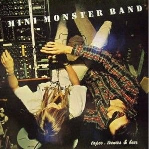Mini Monster Band - Tapes, Teenies & Beer - Eichberg Records - EB-THC-100 001/4T 4t Mini