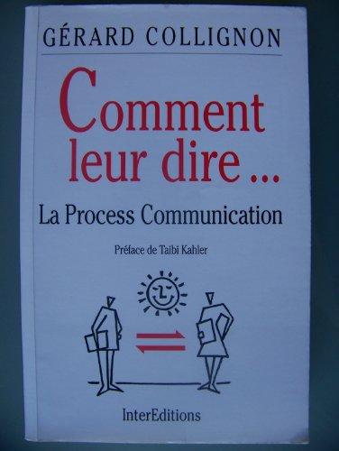 Comment leur dire : La process communication
