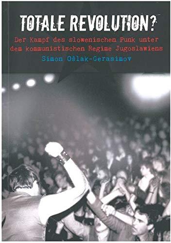 Totale Revolution: Der Kampf des slowenischen Punk