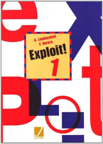 Exploit! Corso di lingua e civilt francese. Con CD Audio. Per le Scuole superiori: 1