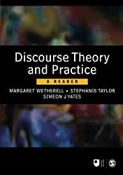 Discourse Theory and Practice: A Reader (Published in association with The Open University)