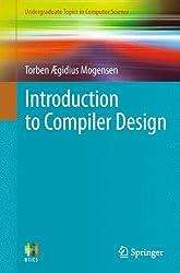 Introduction to Compiler Design (Undergraduate Topics in Computer Science)