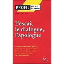 L'essai, le dialogue, l'apologue by Aude Lemeunier (2002-03-20)