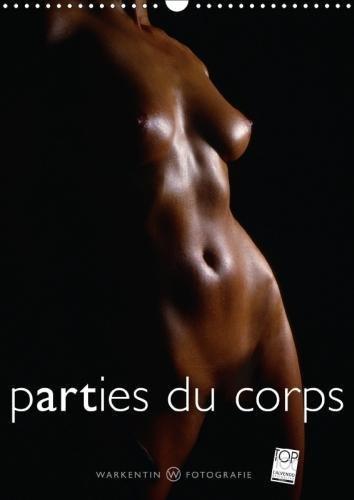 Parties Du Corps 2018: Des Corps Et Des Lignes Corporelles De Femmes Tres Sensuelles par Karl H. Warkentin