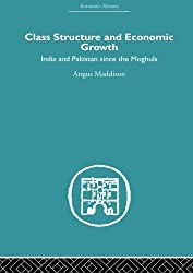 Class Structure and Economic Growth (Routledge Library Editions: Economic History)