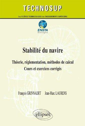 Stabilité du Navire Théorie Réglementation Méthodes de Calcul Cours & Exercices Corrigés Niveau C
