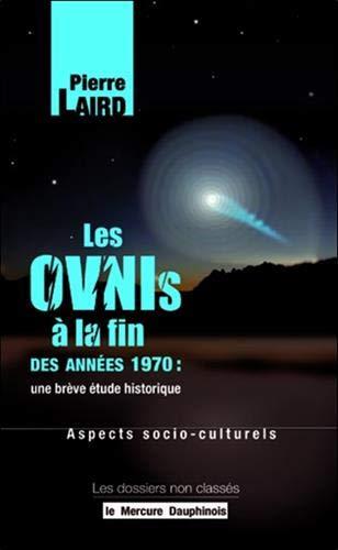 Ovnis en France à la fin des années 1970 : une brève étude historique : Aspects sociaux-culturels