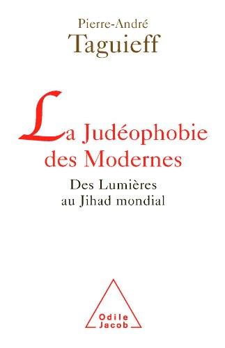 Judéophobie des Modernes (La)