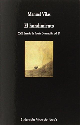El hundimiento (Visor de Poesía) por Manuel Vilas