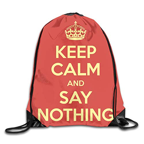 Drawstring Backpack Bags Keep Calm And Say Nothing Poster Quote 1 Sport Athletic Gym Sackpack For Men Women