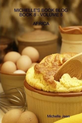Michelle's Book Blog - Book 8 - Volume 8 - Africa