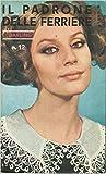 Il padrone delle ferriere 1968