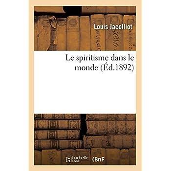 Le spiritisme dans le monde (Éd.1892)