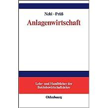 Anlagenwirtschaft (Lehr- und Handbücher der Betriebswirtschaftslehre)
