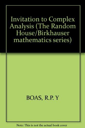 Invitation to Complex Analysis (The Random House/Birkhauser mathematics series)