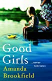 Good Girls: the perfect book club read for 2020 (English Edition)