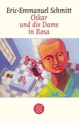 Oskar und die Dame in Rosa: Erzählung (Fischer Taschenbibliothek)