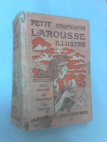 PETIT LAROUSSE ILLUSTRE NOUVEAU DICTIONNAIRE ENCYCLOPEDIQUE 1920