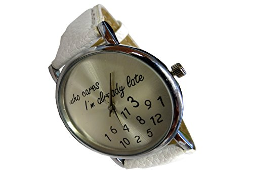 Armbanduhr Fun Trend Uhr Who Cares I'm Already Late
