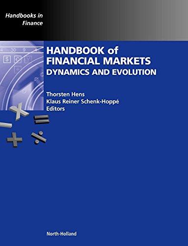 Handbook of Financial Markets: Dynamics and Evolution (Handbooks in Finance)