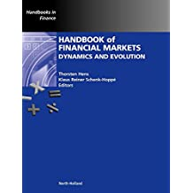 Handbook of Financial Markets: Dynamics and Evolution (Handbooks in Finance)