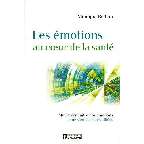LES EMOTIONS AU COEUR DE LA SANTE